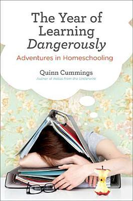 Year of Learning Dangerously