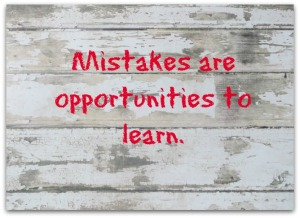 Mistakes are opportunities to learn