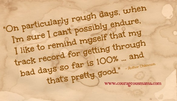 Homeschool Bad Day Reminder Particularly Rough Days 100%
